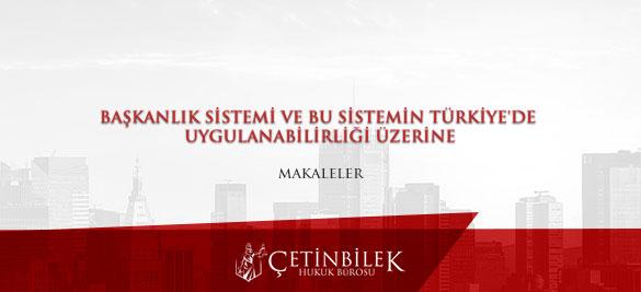baskanlin-sistemi-ve-sistemin-turkiyede-uygulanabi